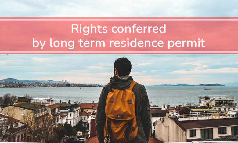 Rights conferred by long term residence permit